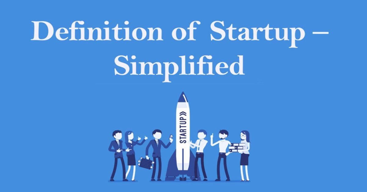 Definition of Startup – Simplified