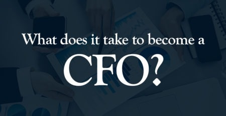 what does it take to beome a CFO